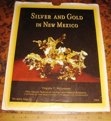 SILVER & GOLD IN NEW MEXICO by McLemore 2001 (Resource Map 21) Mines Mining