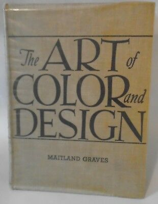 The Art of Color and Design Maitland Graves 1951 Second Edition Illustrated HCDJ