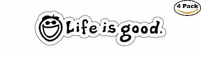 Life Is Good Decal Diecut Sticker 4 Stickers