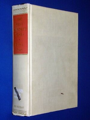 First Hundred Years 1859-1959 Denver Colorado CO History 1st Ed Hardcover Perkin