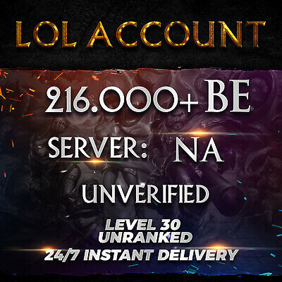 League of Legends Account LOL Smurf | NA | 216.000+ BE | Unranked | Unverified