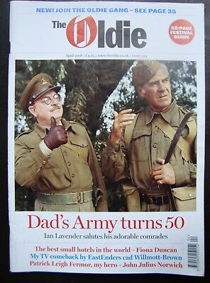"""THE OLDIE MAGAZINE #359 """"DAD'S ARMY TURNS 50"""", April 2018"""