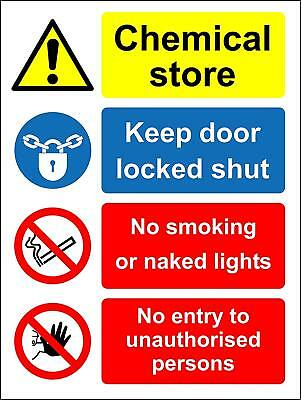 Chemical store keep door locked shut Safety sign