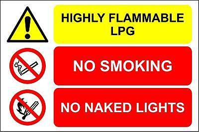 Highly flammable LPG no smoking no naked lights Safety sign