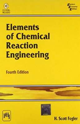 |e-Version| Elements of Chemical Reaction Engineering 4th Ed by Fogler