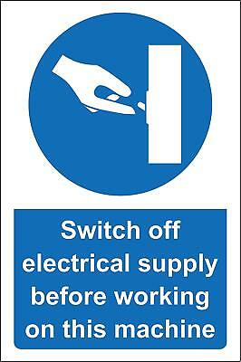 Switch off electrical supply before working on this machine Safety sign