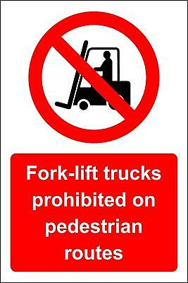 Fork lift trucks prohibited on pedestrian route Safety sign