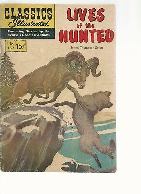 Classics Illustrated # 157  Lives of the Hunted