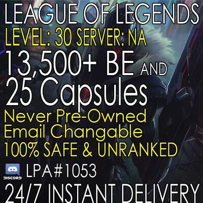 League of Legends Account LoL | NA Lvl 30 | 13,500+ BE + 25 Capsules | Unranked