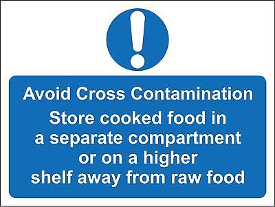 Avoid cross contamination store cooked food in a separate compartment sign