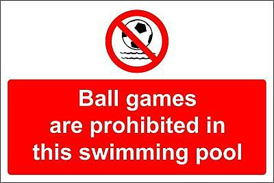 Ball games are prohibited in this swimming pool Safety sign