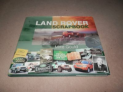 Land Rover Scrapbook by Mike Gould Hardback 2007 1st edition