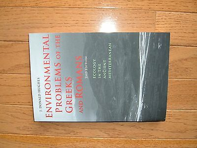 Environmental Problems of the Greeks and Romans J Donald Hughes 2nd Edition 2014