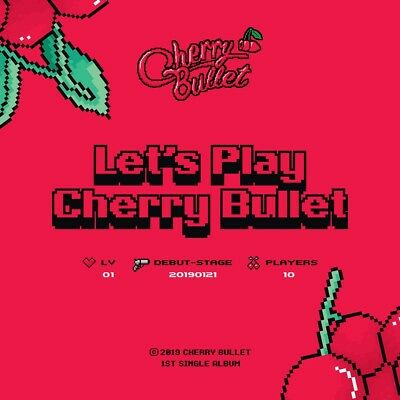 CHERRY BULLET - Let's Play Cherry Bullet CD+Photocard+Folded Poster+Tracking no.