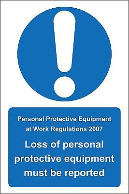 PPE at work regulations 2007 loss of personal protective equipment sign