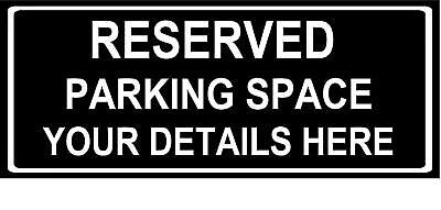 Personalised reserved parking space