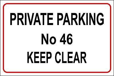 Personalised private no parking sign