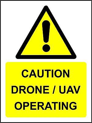 Caution Drone/UAV operating Safety sign