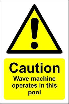 Caution wave machine operates in this pool warning Safety sign