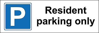 Resident parking only car park Safety sign