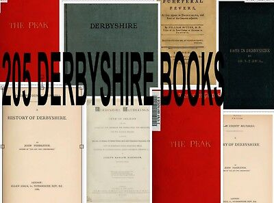 205 DERBYSHIRE Books LOCAL HISTORY DALES DERBY CHESTERFIELD Topography Peak CD