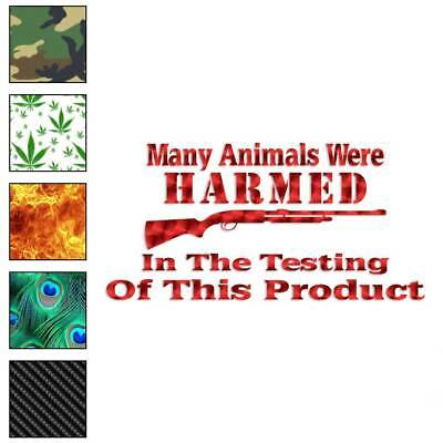 Many Animals Harmed Rifle Decal Sticker Choose Pattern + Size #2283