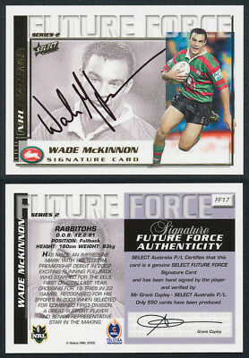 Wade Mckinnon AUTHENTIC SIGNATURE 2002 Select NRL Future Force FF17