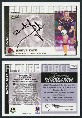 Brent Tate AUTHENTIC SIGNATURE 2002 Select NRL Future Force FF22