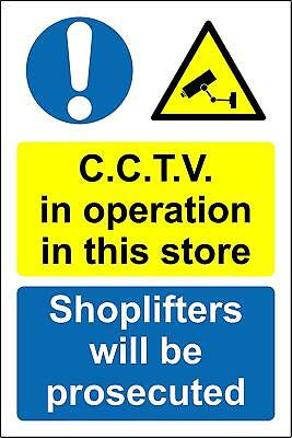 CCTV in operation in this store shoplifters will be prosecuted Safety sign
