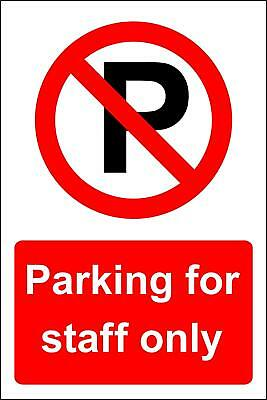 Parking for staff only Safety sign