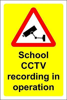School CCTV recording in operation Safety sign