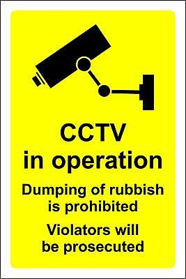 CCTV in operation dumping of rubbish is prohibited violators will be prosecuted