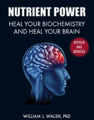 Nutrient Power: Heal Your Biochemistry and Heal Your Brain (READ DESCRIPTION)