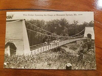 """Post Card """"Wire Bridge Spanning The Osage At Monegaw Springs, MO"""""""