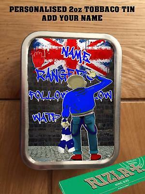 PERSONALISED  RANGERS FOOTBALL  SKINHEAD FANS TOBACCO TIN 2oz GIFT ROLLING BACCY