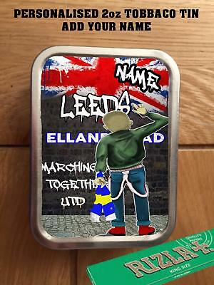 PERSONALISED  LEEDS UNITED FC  SKINHEAD FANS TOBACCO TIN 2oz GIFT ROLLING BACCY
