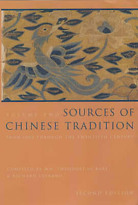 Sources of Chinese Tradition: From 1600 (Volume 2) - De Bary and Lufrano (ed.)