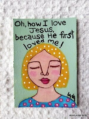 ORIGINAL ACEO Painting Folk Art Girl Woman Hymn Jesus Loved Me First Portrait