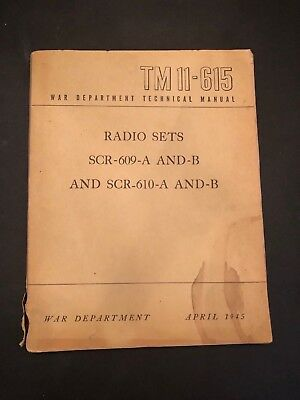 1945 Tm 11-615 Radio Sets Scr-609-A & B, Scr-610-A & B Manual With 3 Supplements