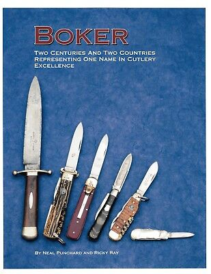 H. Boker Knife Book Two Centuries And Two Countries Solingen USA
