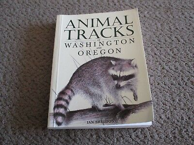 Animal Tracksof Washington and Oregon, Ian Sheldon, 1997, Illustrated, Softbound