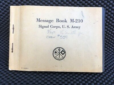 WWII US ARMY AIR CORPS SIGNAL CORPS MESSAGE BOOK M-210 -1943 Dates Names