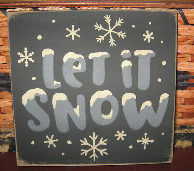 Primitive Country Let It Snow Sm Sq Sign~Winter~Snowflakes