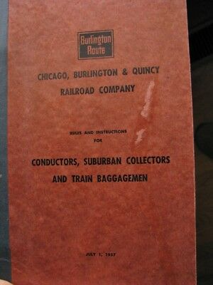 Chicago, Burlington & Quincy Railroad,CB&Q - Rules and Instructions Booklet 1957