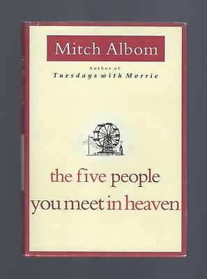 THE FIVE PEOPLE YOU MEET IN HEAVEN by Mitch Albom (2003 HC) 1ST EDITION