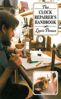 The Clock Repairer's Handbook by Laurie Penman (Paperback / softback, 2010)