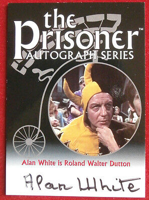 THE PRISONER Volume 1 - ALAN WHITE Autograph Card - Cards Inc 2002 - PA16