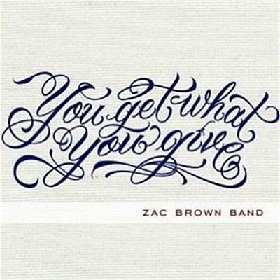 Zac Brown Band You Get What You Give DIGIPAK CD NEW