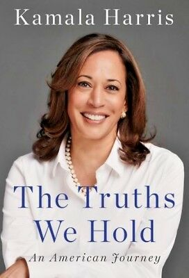 KAMALA HARRIS SIGNED BOOK AUTOGRAPHED RARE 2020 Candidate The truths We Hold