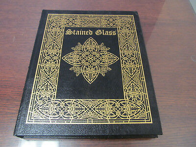EASTON PRESS Leather - STAINED GLASS -From it's Origins to the Present - Raguin